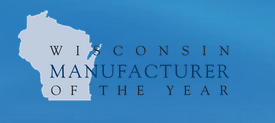 Wisconsin Manufacturer of the Year Award 2012